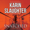 Karin Slaughter - Snatched: A Will Trent Story  artwork