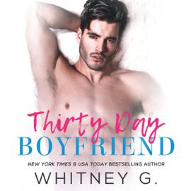 Thirty Day Boyfriend (Unabridged) - Whitney G. MP3 Download