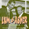 Original Radio Broadcast - Lum & Abner: Volume 2 (Archives Collection) (Original Recording)  artwork