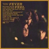 Fever Feel - Spitting Silver