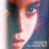 Fader (Remixes) ジャケット写真