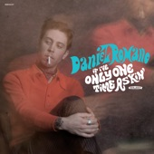 Daniel Romano - The One That Got Away (Came Back Today)