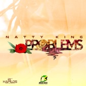 Natty King - Problems