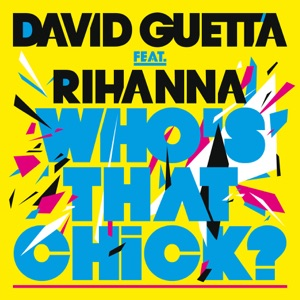 Who's That Chick (feat. Rihanna) - EP Mp3 Download