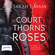 Sarah J. Maas - A Court of Thorns and Roses (Unabridged)