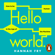 Hannah Fry - Hello World: How to Be Human in the Age of the Machine (Unabridged)