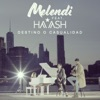 Destino o casualidad (feat. Ha*Ash) - Single, Melendi