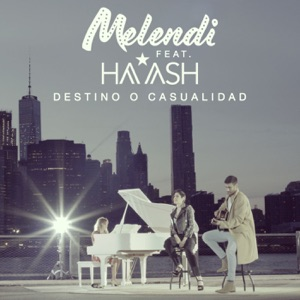 Destino o casualidad (feat. Ha*Ash) - Single Mp3 Download