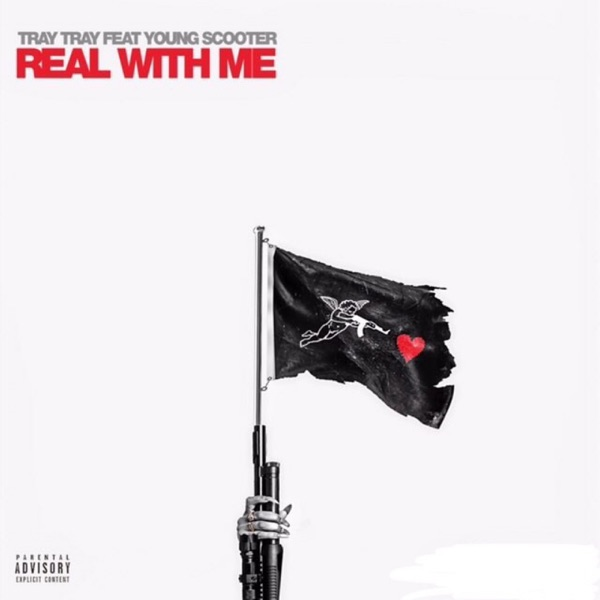 Real With Me (feat. Young Scooter) - Single