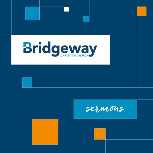 Bridgeway Sermons