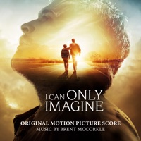 I Can Only Imagine - Official Soundtrack