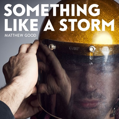 Something Like a Storm - Matthew Good album