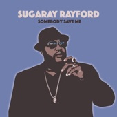 Sugaray Rayford - My Cards Are on the Table
