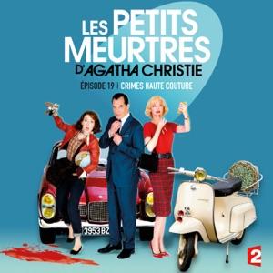 Les petits meurtres d'Agatha Christie, Saison 2, Ep 19 : Crimes haute couture - Episode 1