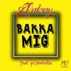 Bakka mig feat Robinholta Single
