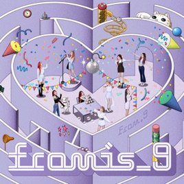 from 9 single by fromis 9 on apple music