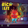 Rich and Lit - Fuego Lit
