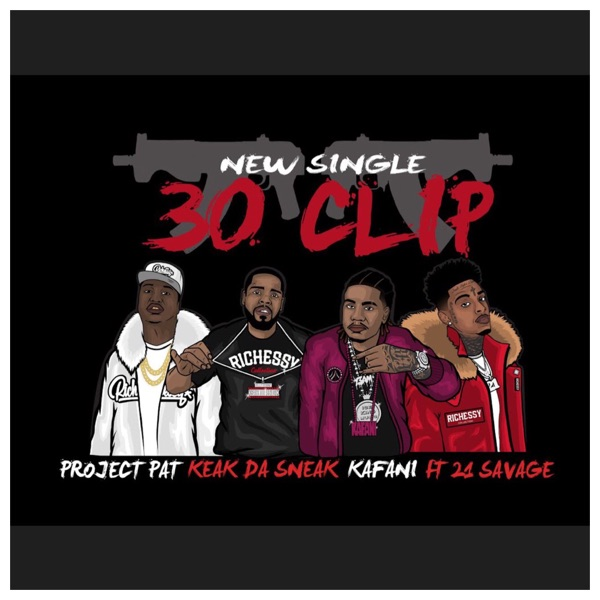 30 Clip (feat. 21 Savage) - Single