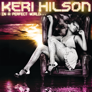 Keri Hilson - Knock You Down feat. Kanye West & Ne-Yo
