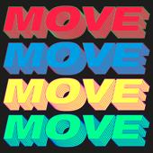 Move (Time to Get Loose) [Joe Stone Remix]