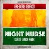 Gregory Isaacs - Night Nurse (Curtis Lynch Remix)