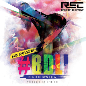 Red Eye Crew - Bend Down Low
