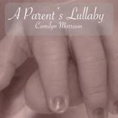A Parent's Lullaby