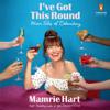 Mamrie Hart - I've Got This Round: More Tales of Debauchery (Unabridged) artwork