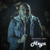 Heya - Mahmoud El Esseily