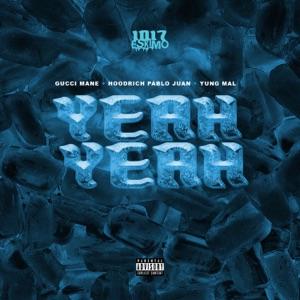 Yeah Yeah (feat. Gucci Mane) - Single Mp3 Download