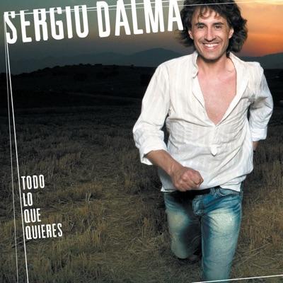Todo Lo Que Quieres - Sergio Dalma