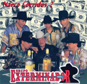 Grupo Exterminador - Narco Corridos, Vol. 2