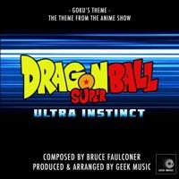 Dragon Ball Super - Ultra Instinct -Goku's Theme - Single