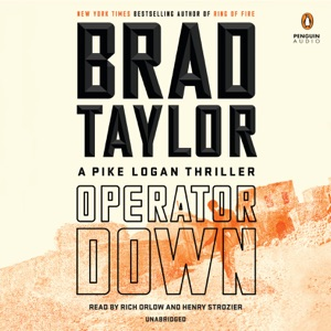 Operator Down: A Pike Logan Thriller (Unabridged) - Brad Taylor audiobook, mp3