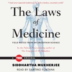 The Laws of Medicine (Unabridged)