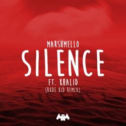 View album Silence (feat. Khalid) [Rude Kid Remix] - Single