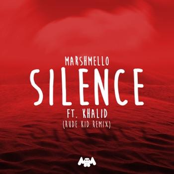 Marshmello - Silence feat Khalid Rude Kid Remix  Single Album Reviews