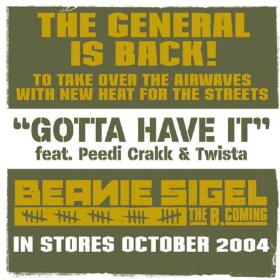 Gotta Have It (feat. Peedi Crakk & Twista) - Single - Beanie Sigel