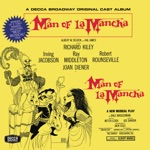 Irving Jacobson & Richard Kiley - Man of La Mancha (I, Don Quixote)