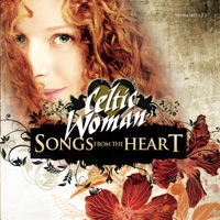 Songs from the Heart by Celtic Woman on Apple Music