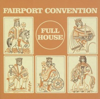 Full House (Bonus Track Edition) by Fairport Convention on Apple Music
