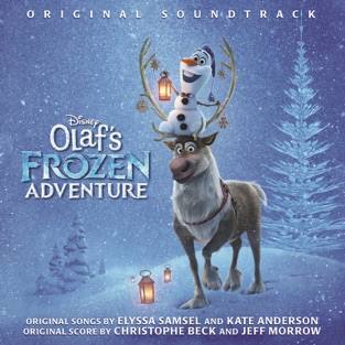 Olaf's Frozen Adventure (Original Soundtrack) – Various Artists