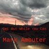 Get out While You Can (Jeroen Nees Remix) - Single