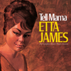 Etta James - Tell Mama: The Complete Muscle Shoals Sessions (Remastered)  artwork