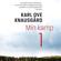 Karl Ove Knausgård - Min kamp 1 (uforkortet)