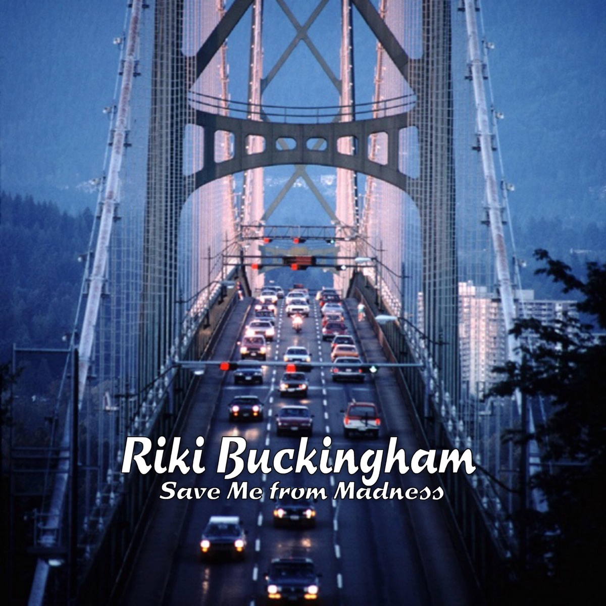 Save Me from Madness Riki Buckingham CD cover