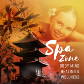 Spa Zone - Body Mind Healing & Wellness, Bringing Balance and Sense of Peace into Your Life