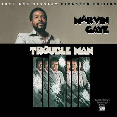 Trouble Man: 40th Anniversary Expanded Edition (Motion Picture Soundtrack) - Marvin Gaye