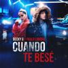 Cuando Te Besé - Becky G. & Paulo Londra