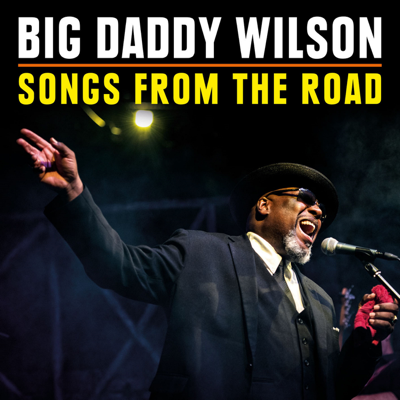 Texas Boogie (Live) - Big Daddy Wilson song